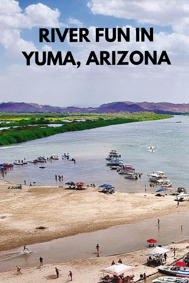 River Fun In Yuma Az Yuma Arizona River