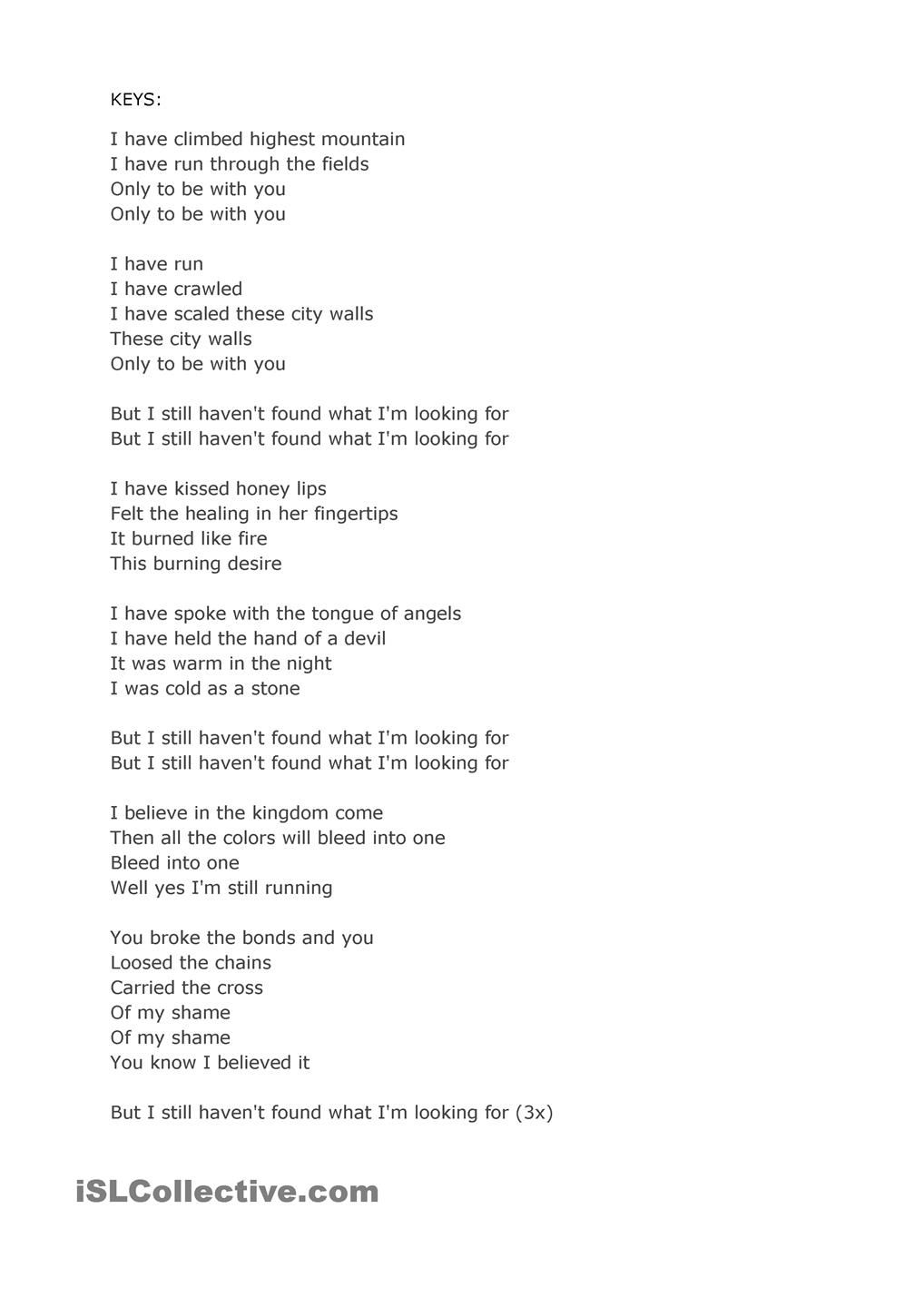 Song By U2 I Still Haven T Found What I M Looking For Songs Cool Words Lyrics
