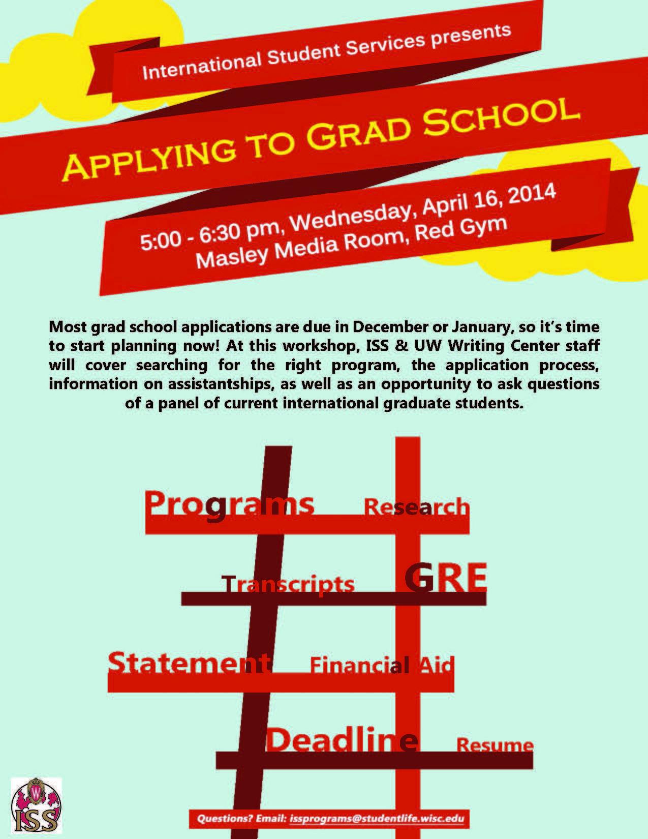 Apply To Grad School Workshop April 16 School Application Student Services Grad School