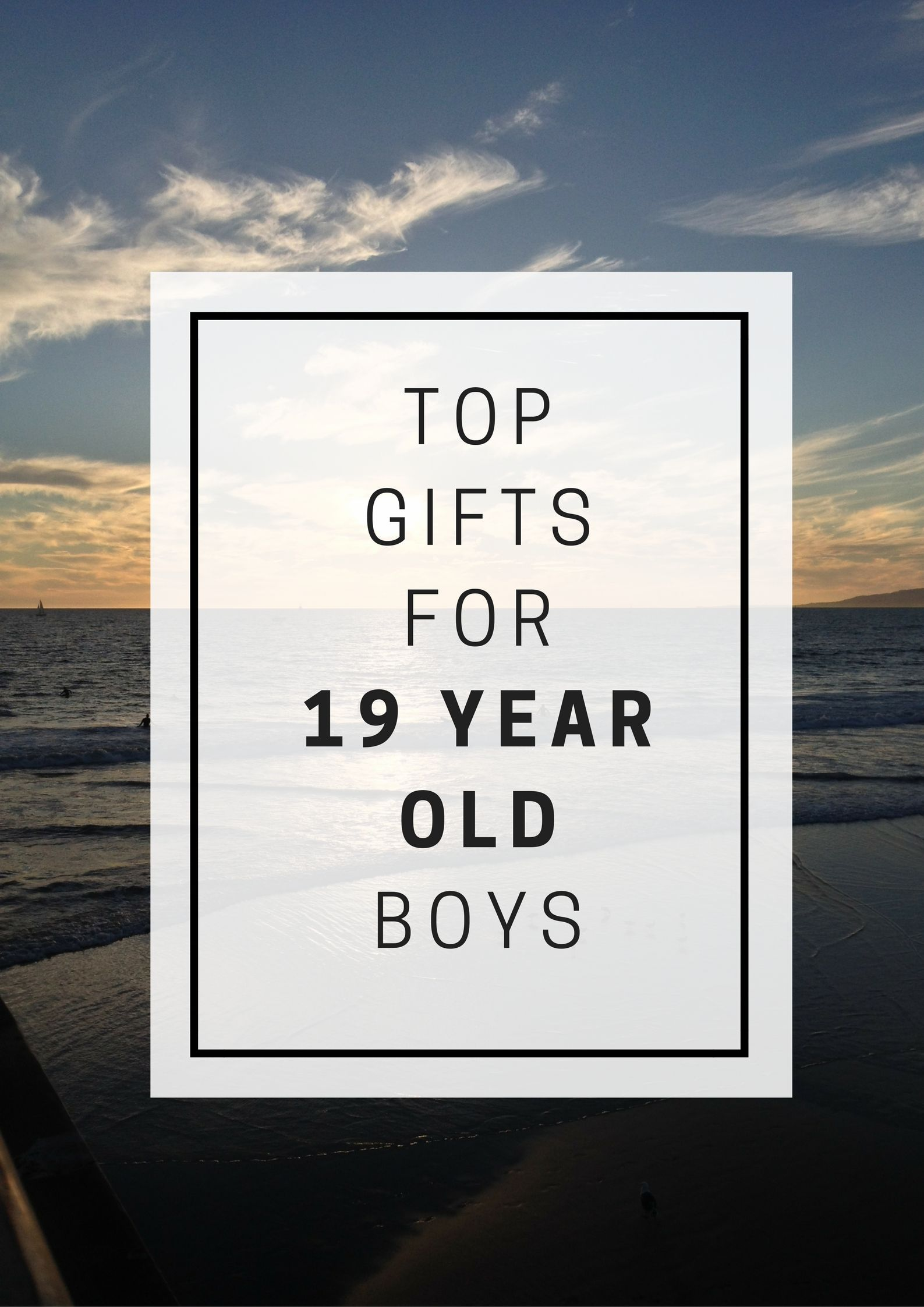 Favorite Top Gifts For 19 Year Old Boys Favoritetopgifts