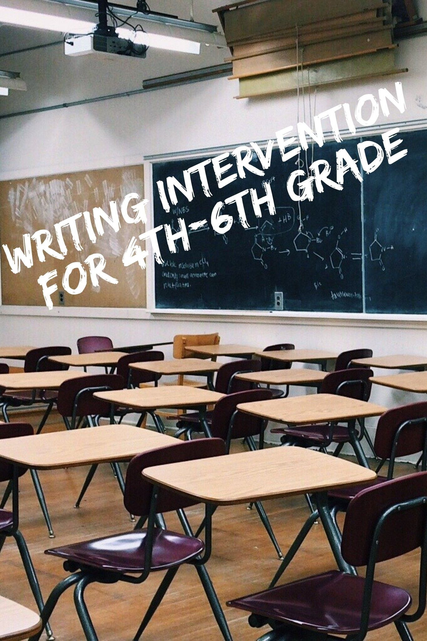 Writing Intervention 4th 6th In