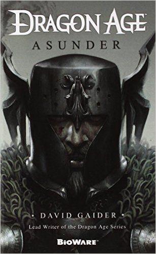 Dragon Age: Asunder: David Gaider: 9780765366702: Amazon.com: Books