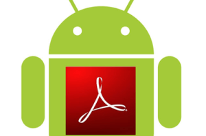Adobe Reader for Android Download Adobe Reader for your