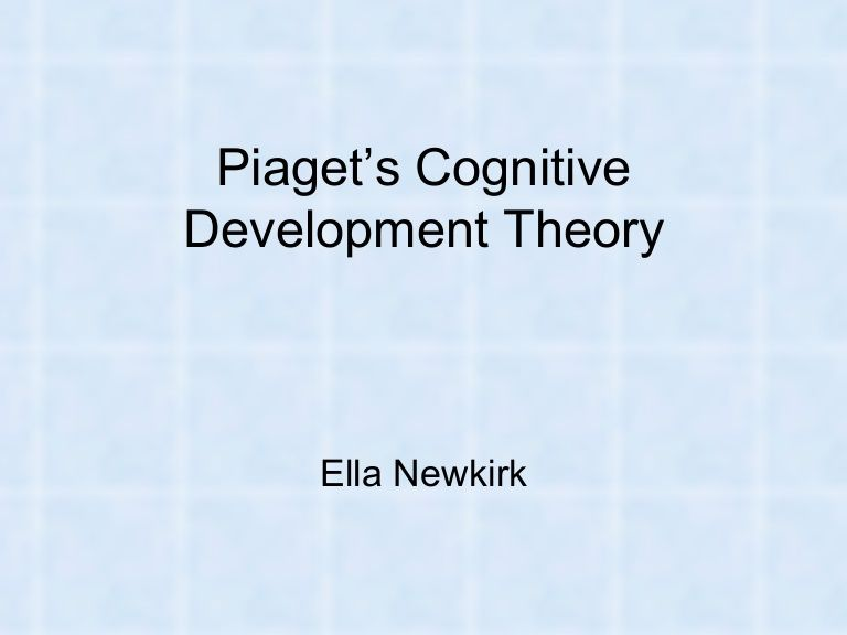 piaget cognitive theory Piaget's theory has two main strands: first, an account of the mechanisms by which cognitive development takes place and second, an account of the four main stages of cognitive development through which children pass.