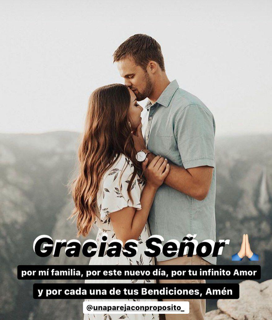 Gracias Senor Por Mi Familia Por Este Nuevo Dia Por Tu Infinito