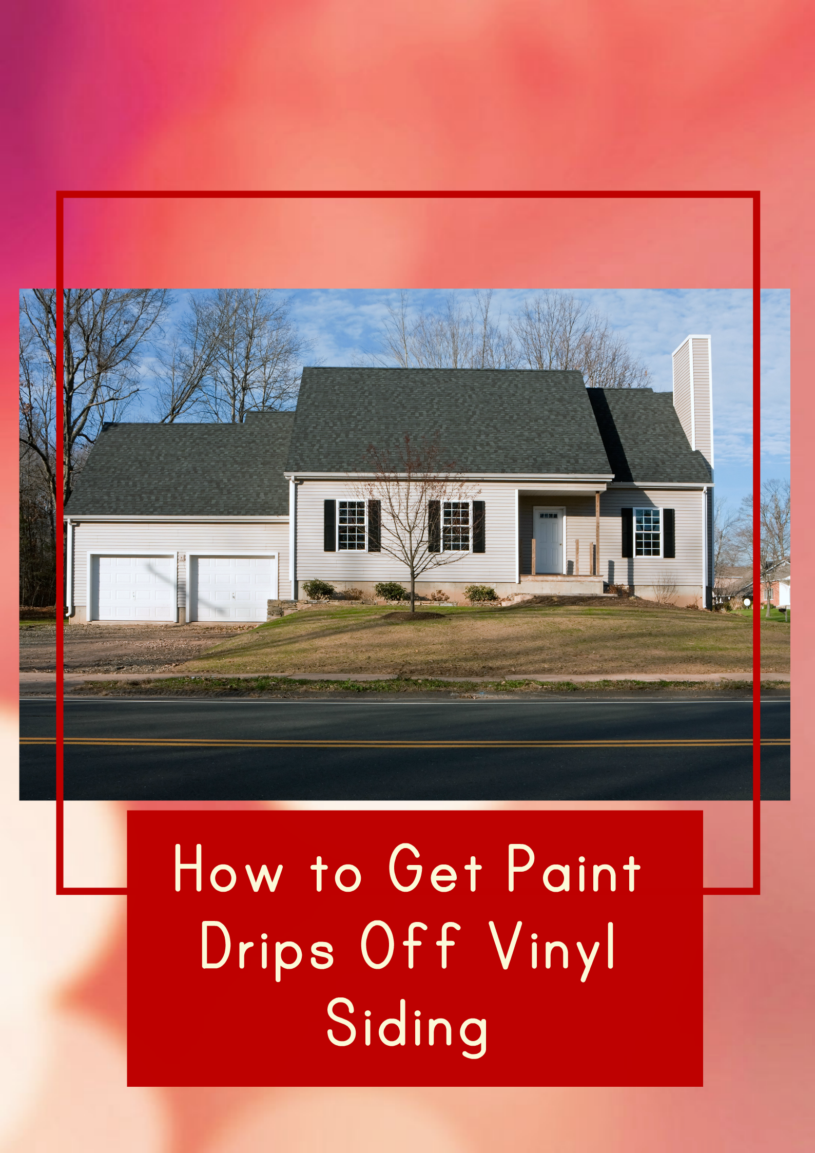Diy Project Best Way To Get Paint Drips Off Vinyl Siding Vinyl Siding Drip Painting Painting