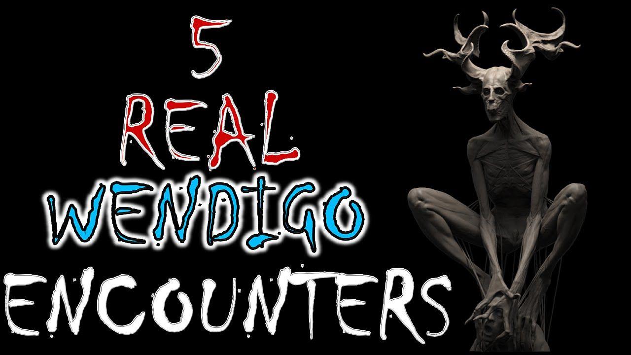 5 Real Wendigo Encounters | The Fortean Slip