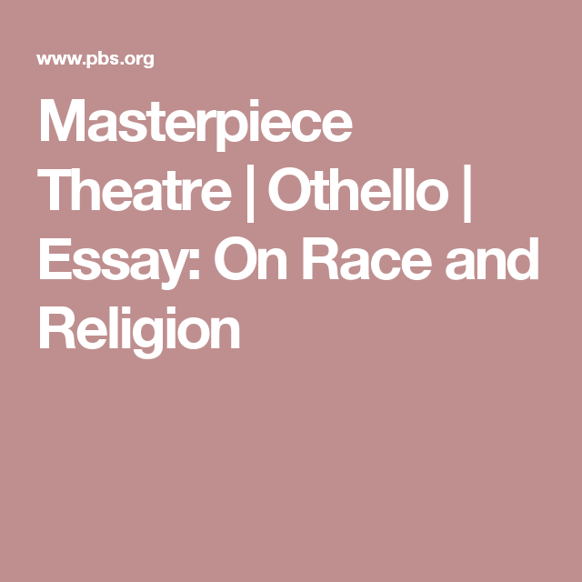 Race in othello essay