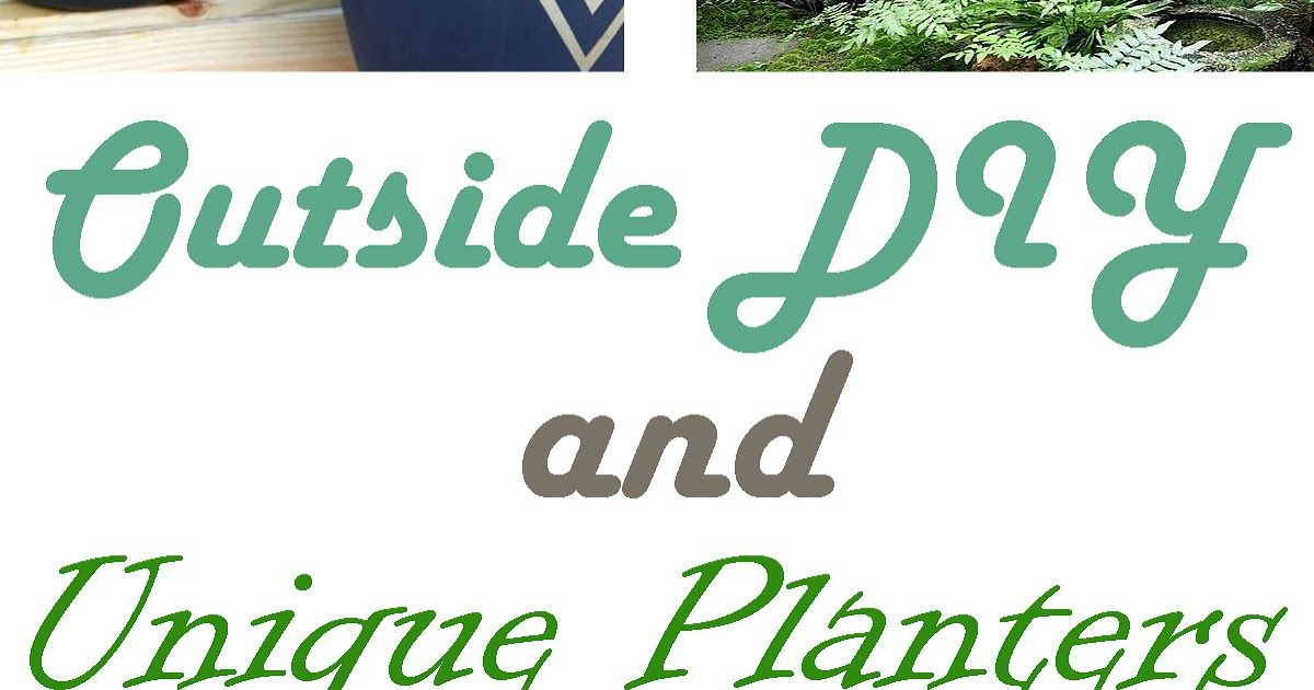 Outside DIY and Unique Planters is part of garden Planters Unique - Unique and creative ideas and DIYs for garden planters  !!