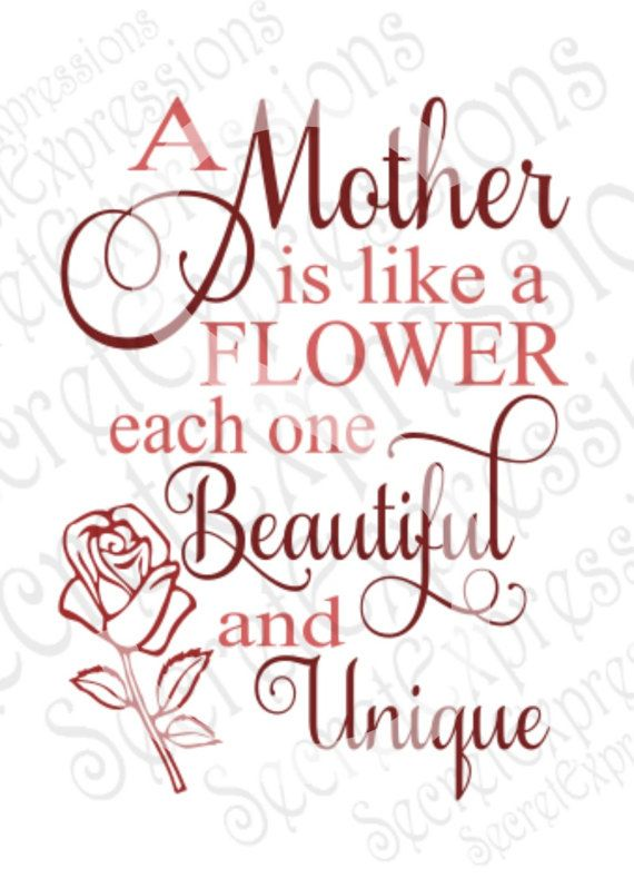 Mother Is Like A Flower Svg Mom Mother S Day Digital