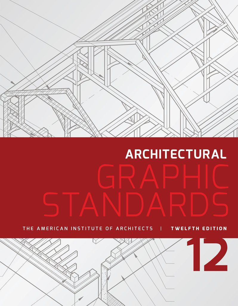 Architectural Graphic Standards, 12th Edition | Great reads