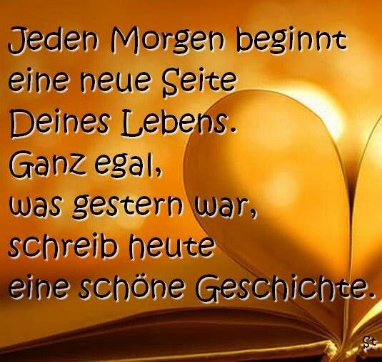 Neuer Tag Sprüche Weisheiten Words Motivation Und Mindset