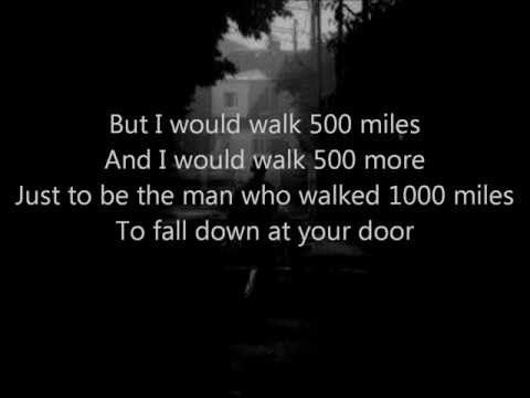 The Proclaimers I M Gonna Be 500 Miles Lyrics Youtube The Perfect Song To Get People Onto The Dance Floor The Proclaimers Lyrics Love Songs