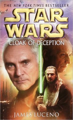 Star Wars Cloak of Deception by James Luceno