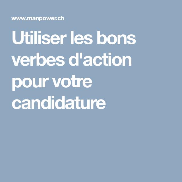 Utiliser Les Bons Verbes D Action Pour Votre Candidature