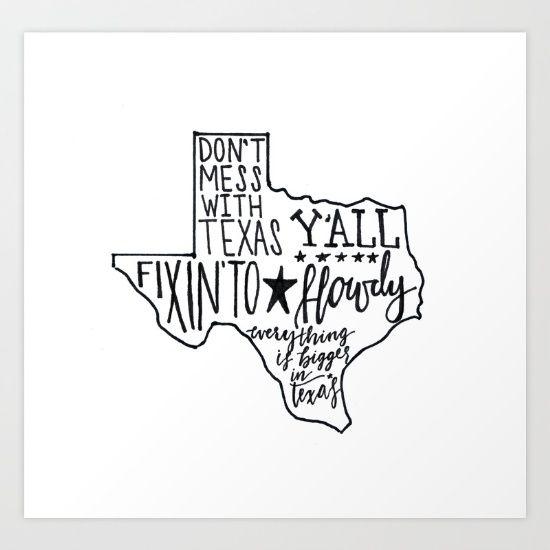 Texas Sayin s Art Print by Brush Berry  b9fcee7e5
