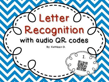 Letter Recognition With Qr CodesStudents Scan A Code To Hear A