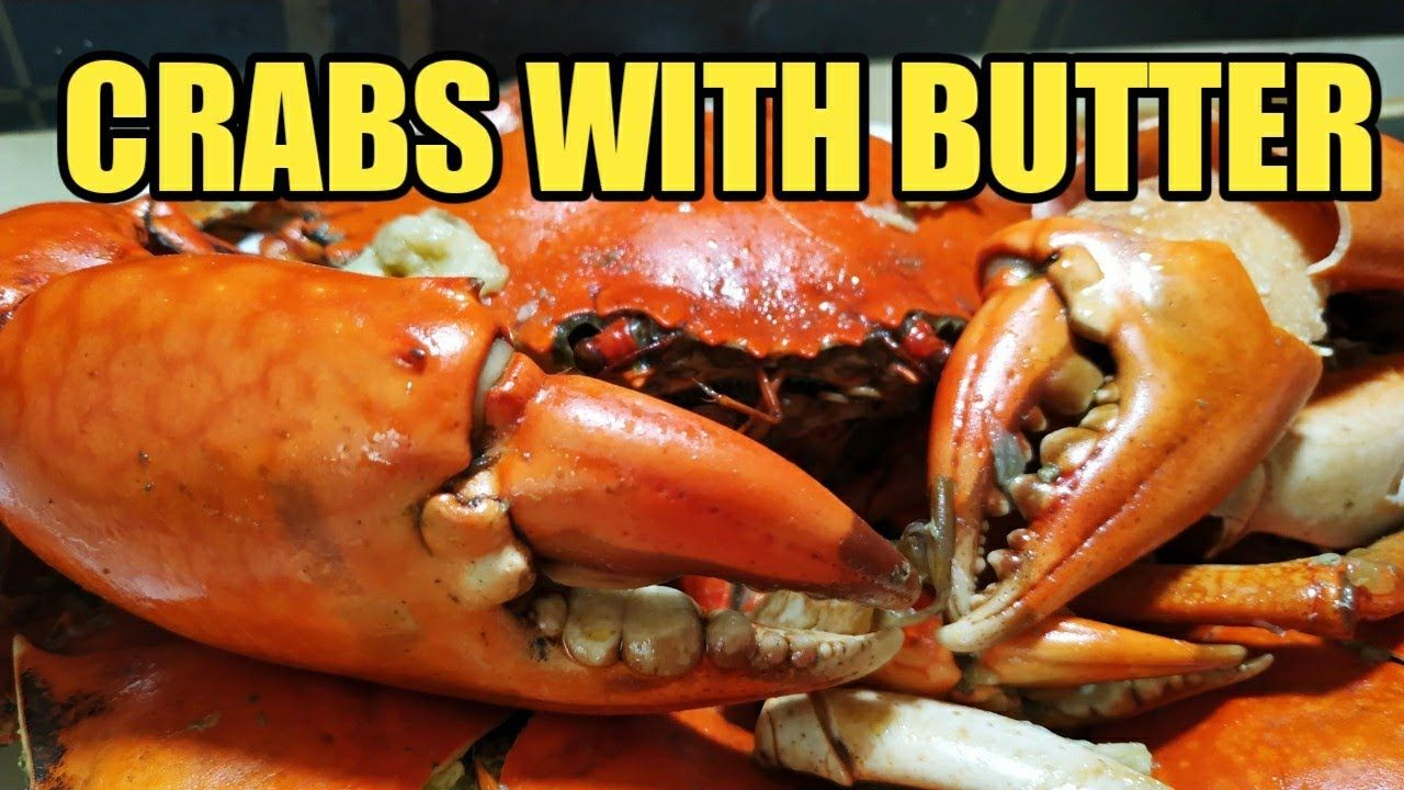 HOW TO COOK CRABS WITH BUTTER AND GARLIC TASTIEST CRABS