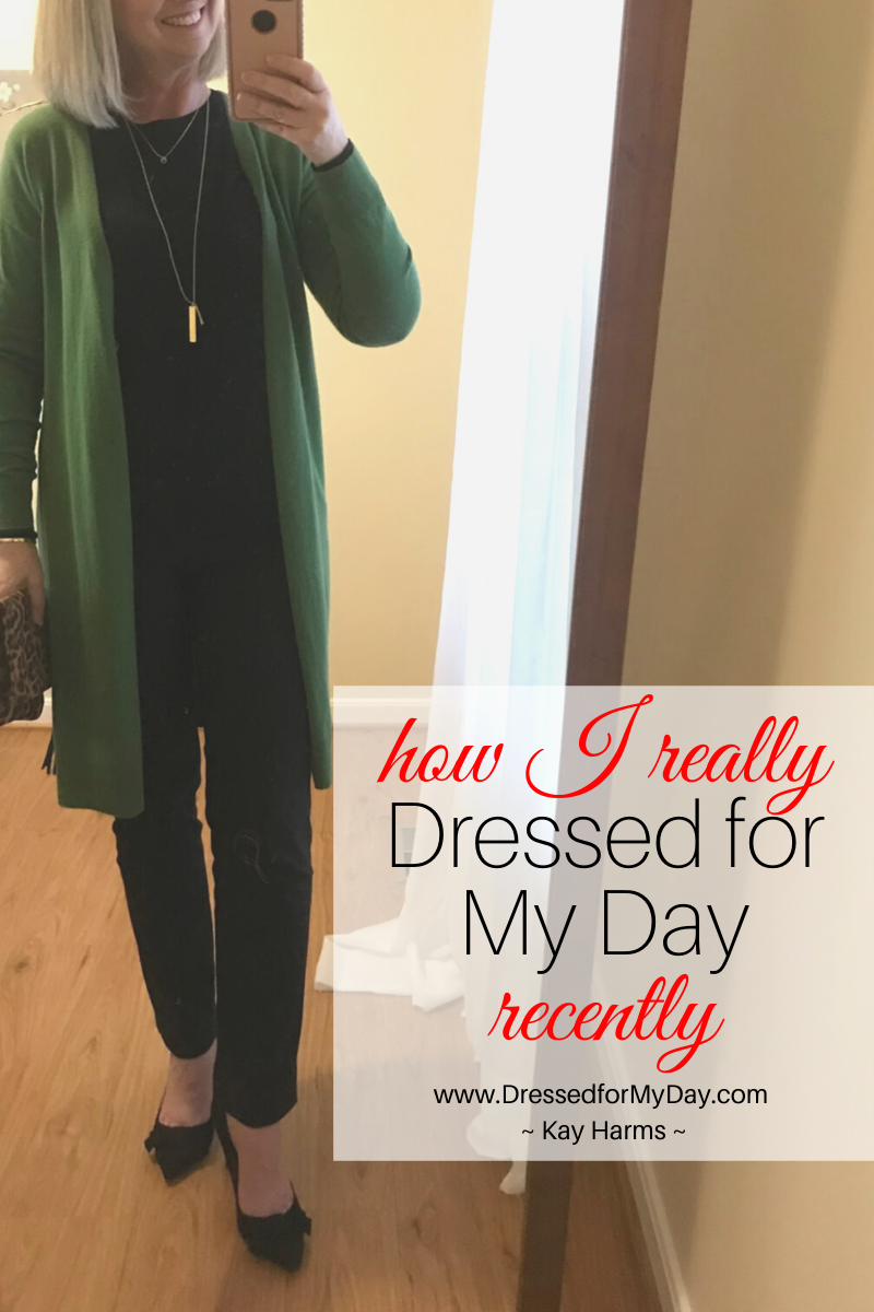How I Really Dressed for My Day Recently – Dressed for My Day