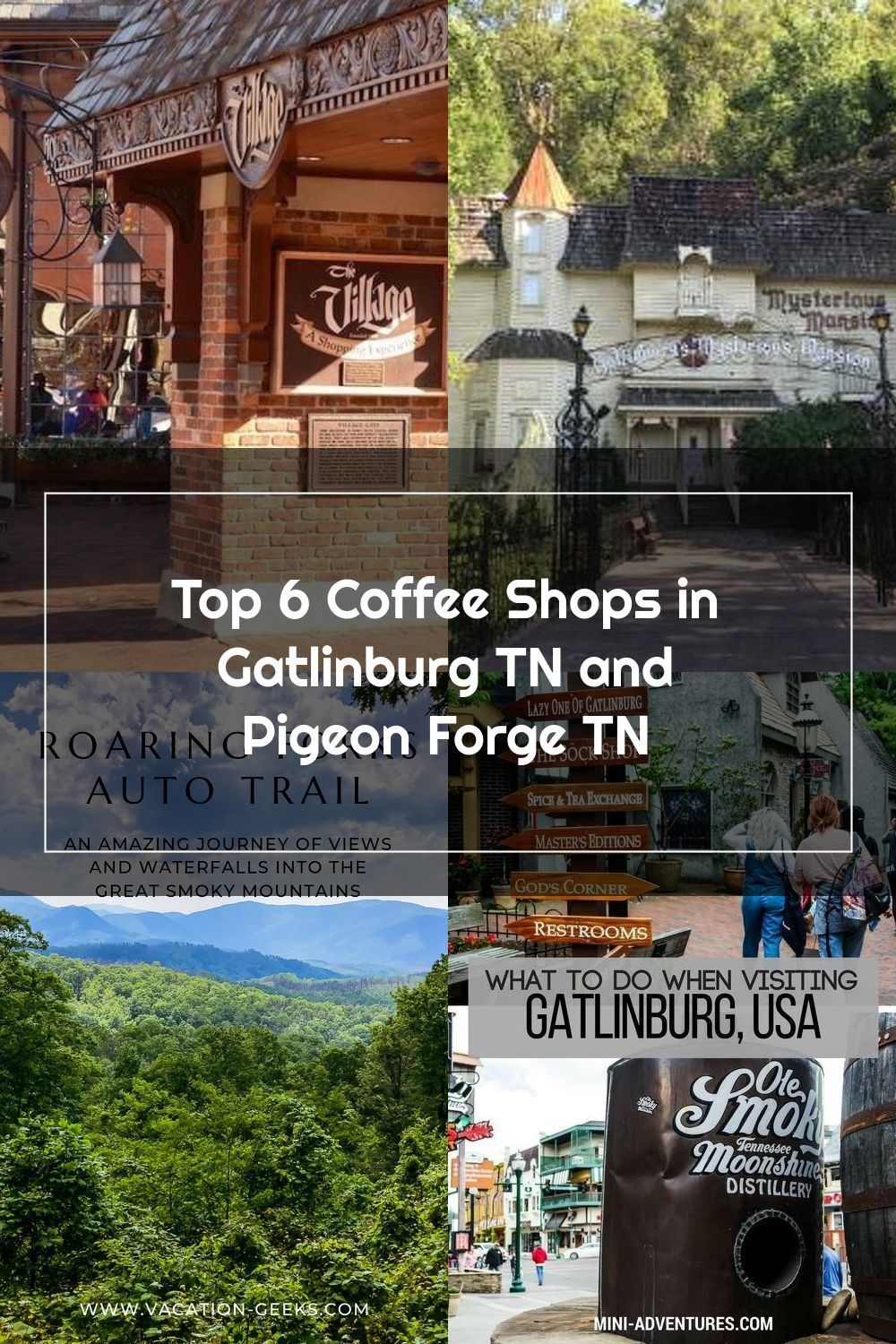 Top 6 Coffee Shops In Gatlinburg Tn And Pigeon Forge Tn In 2020 Gatlinburg Tn Gatlinburg Pigeon Forge Tn