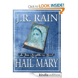 Hail Mary (Jim Knighthorse Series #3) [Kindle Edition
