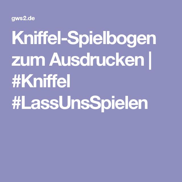 Kniffel Spielbogen Zum Ausdrucken Kniffel Lassunsspielen