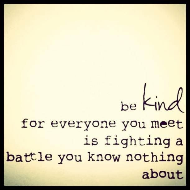 So True Support Quotes Be Kind To Everyone Family Quotes