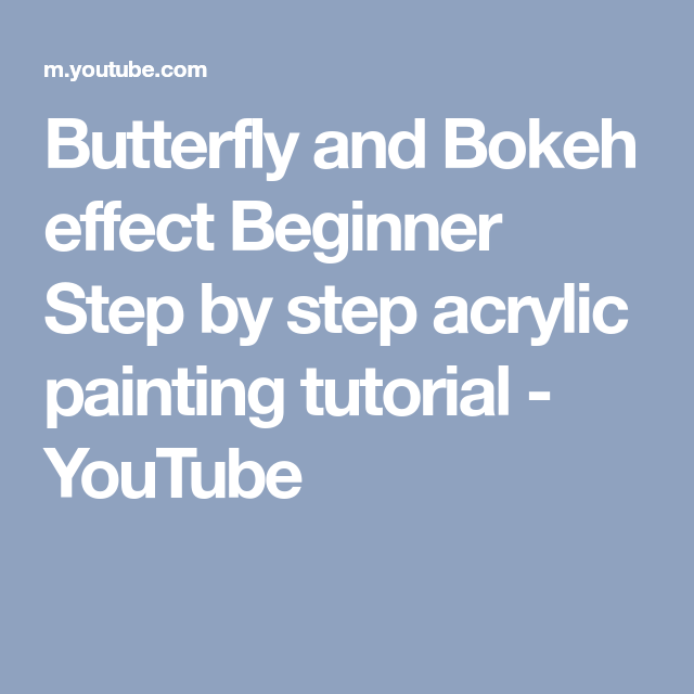Butterfly and Bokeh effect Beginner Step by step acrylic painting