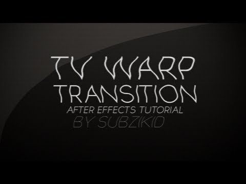 Tv Warp Transition Tutorial | After Effects - YouTube | AE