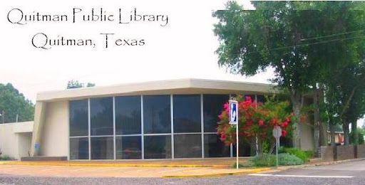 Quitman Public Library Quitman Tx With Images Quitman Public
