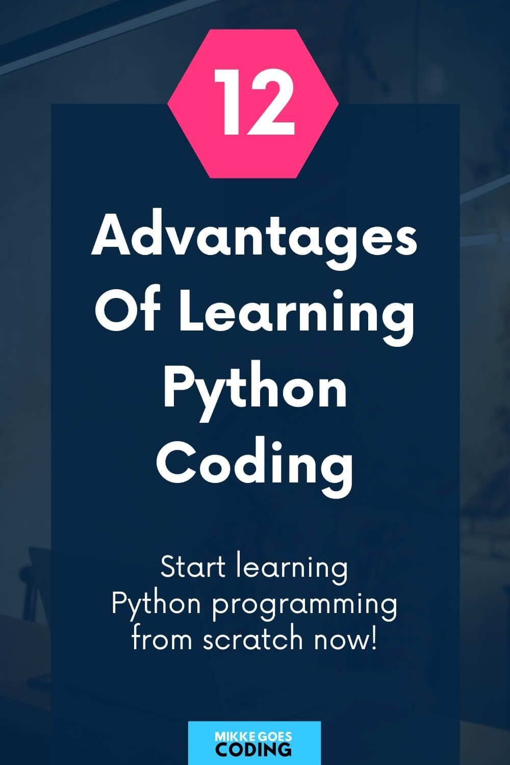 12 Essential Advantages Of Python Why Learn Python In 2020 Learn Coding Online Learn Web Development Learning Web