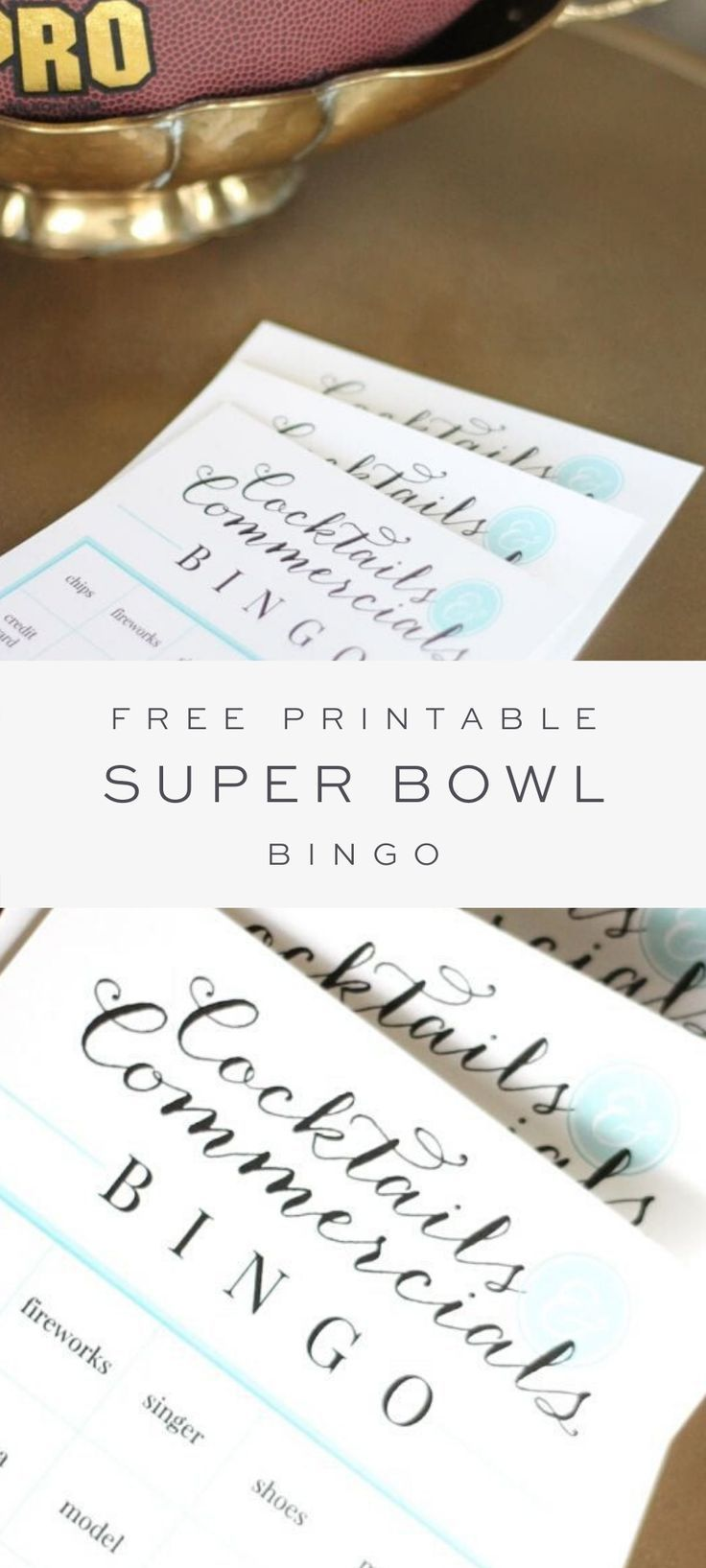 Cocktails & Commercials Super Bowl Printable -  Join in the fun with these free printable Super Bowl bingo cards that will keep you on your toes du - #Bowl #cocktails #commercials #printable #super #superbowlfoodideas #superbowlfoods #superbowlpartydecorations #superbowlpartyfood #superbowlpartyfoodappetizers #superbowlpartygames #superbowlpartyideasdecorations #superbowlrings