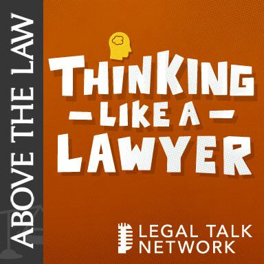 Thinking Like a Lawyer podcast