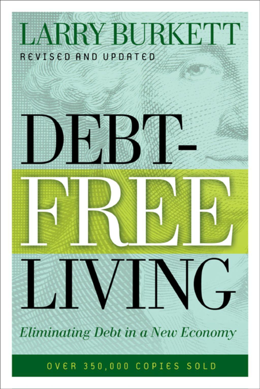 DebtFree Living Eliminating Debt in a New Economy (eBook