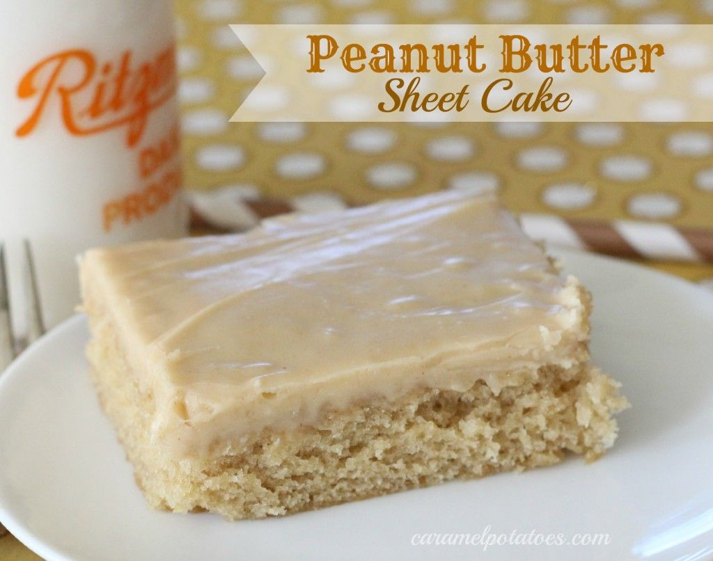 Peanut Butter Sheet Cake oh yum I havent had this since I