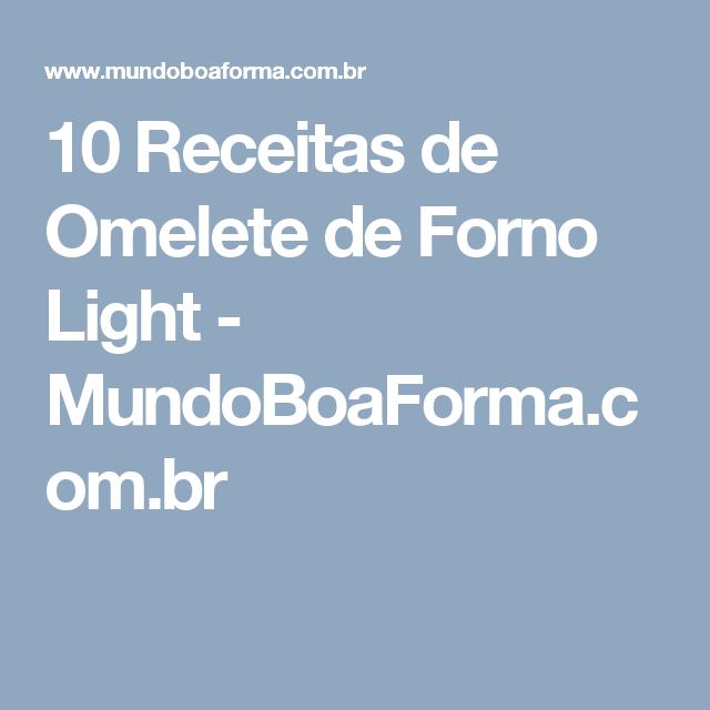 10 Receitas de Omelete de Forno Light - MundoBoaForma.com.br