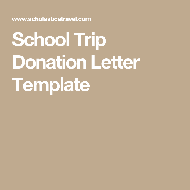 School Trip Donation Letter Template  School Trip Planning