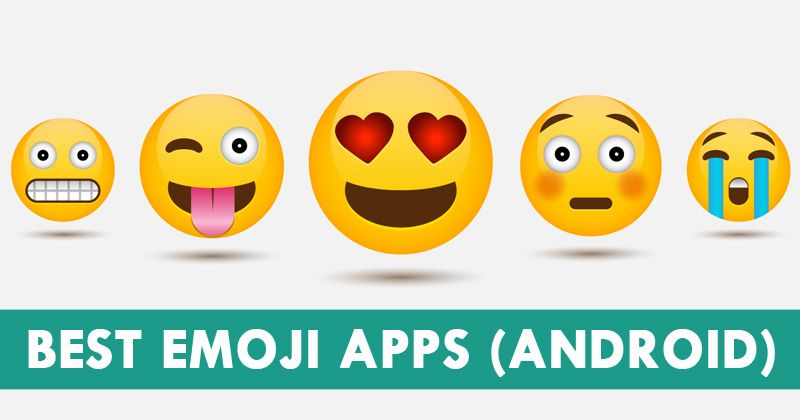 Top 10 Best Emoji Apps For Android 2018 Cool Emoji Best Emoji App Android Apps