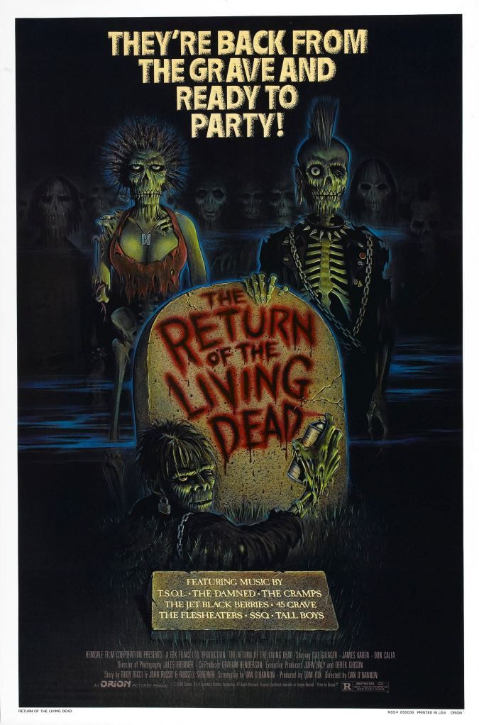 Return Of The Living Dead This Is A Great Zombie Film Not To