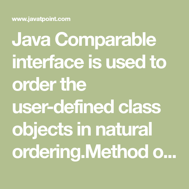 Java Comparable - javatpoint | Tutoriales JAVA | Java, Objects, Sorting