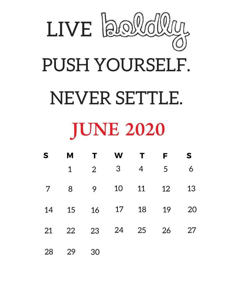 June 2020 Motivational Calendar Calendar March Monthly Calendar Template Calendar