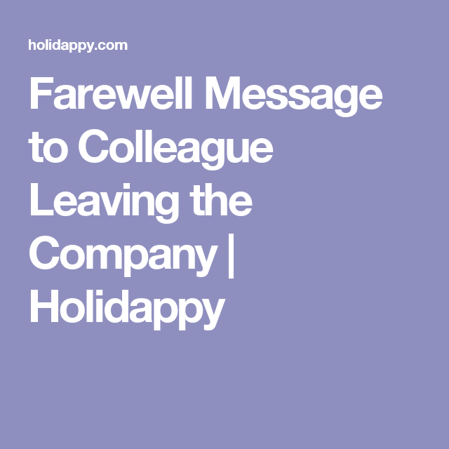 farewell message to colleague leaving the company