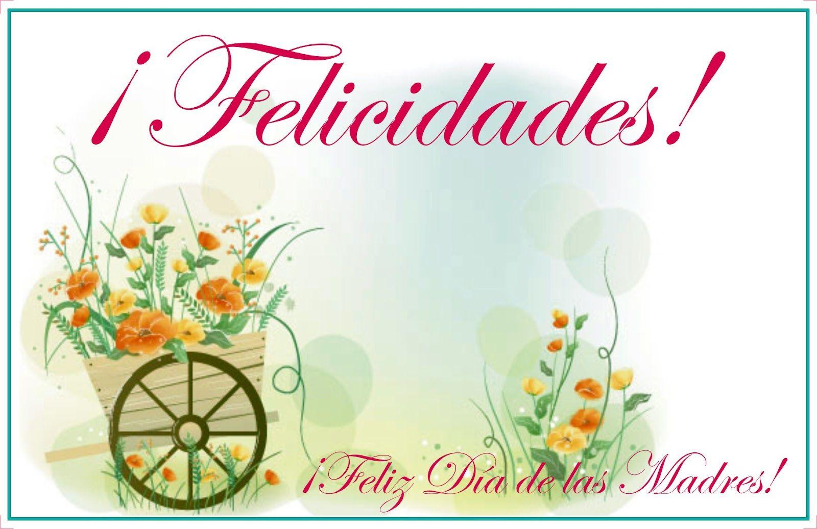 Dia De La Madre Wallpapers: Tarjetas De Cumpleaños Madre Para Ver Desde El Celular E