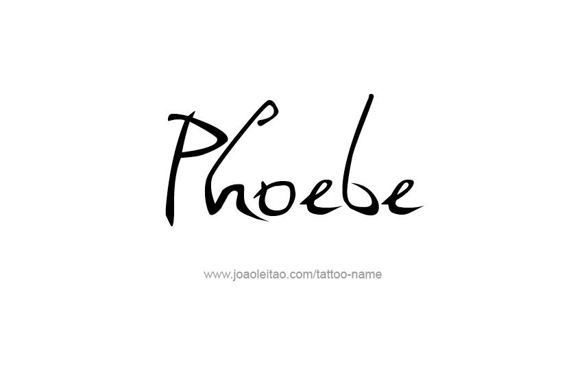 Phoebe Name Tattoo Designs Name Tattoos Name Tattoo Graffiti Names