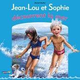 Jean-Lou et Sophie - Marcel Marlier -  - 9782203051324