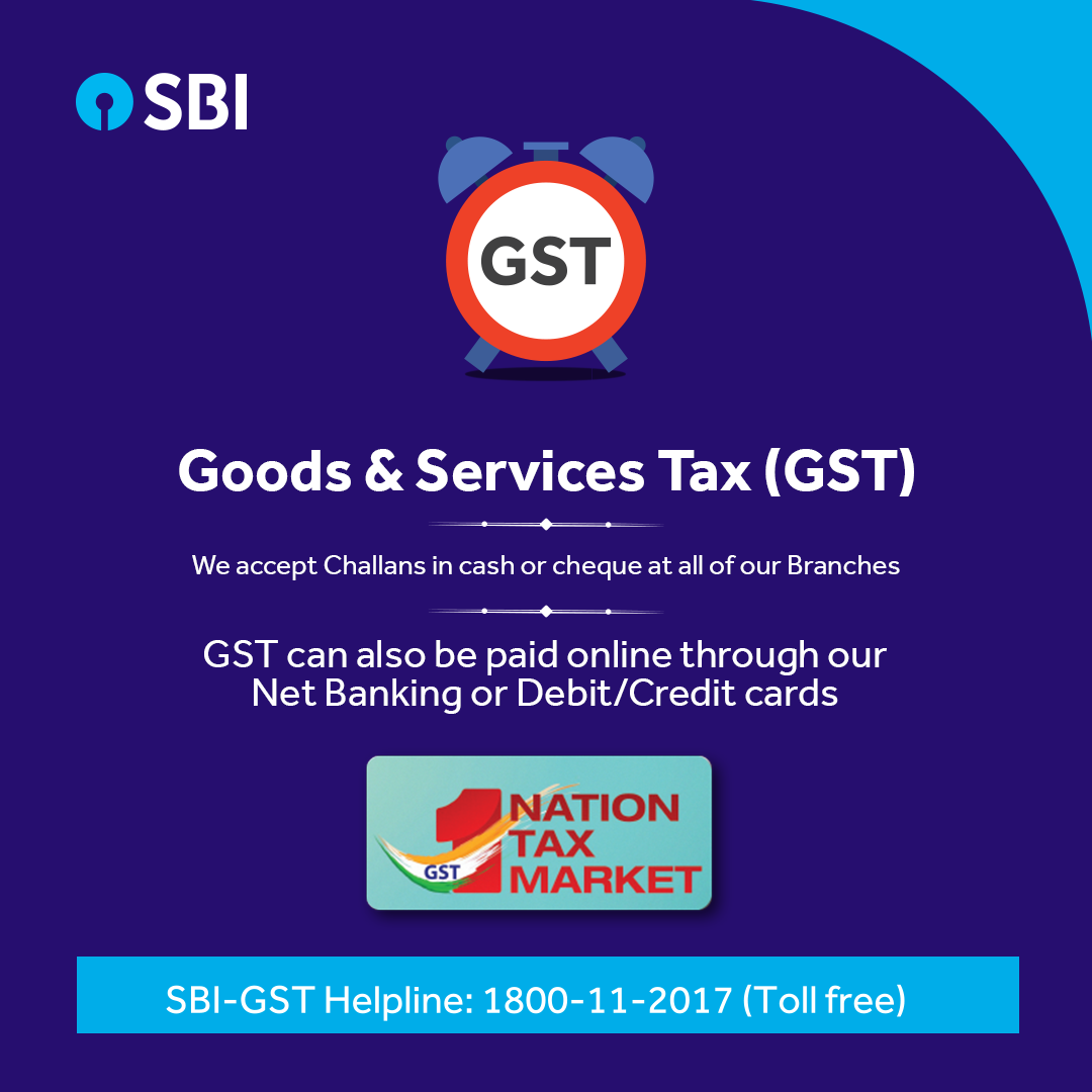 Pay GST online through our Net Banking or Debit/Credit
