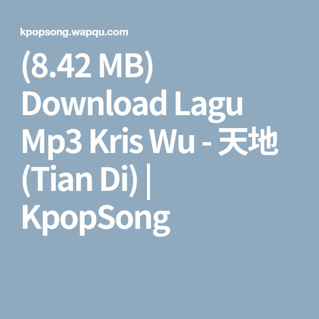 842 mb download lagu mp3 kris wu tian di kpopsong 842 mb download lagu mp3 kris wu tian di stopboris Choice Image