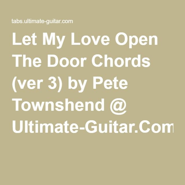 Let My Love Open The Door Pete Townshend Let It Be Townshend