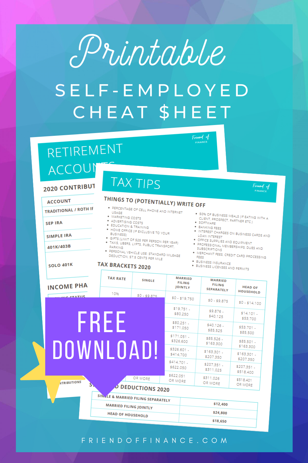 Self-employed or have some money from a side-hustle? Hellooo extra savings! Grab one of these financial cheat sheets so you don't miss any of the important things; tax deadlines, write-offs, retirement account limits and more! #savingmoney #selfemployed #taxes #businessfinance #personalfinance #printable #freedownload #investing #retirement #FIRE #moneytips #taxtips