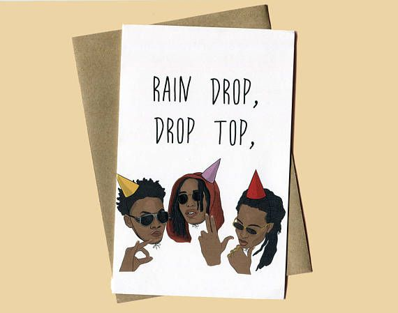 Migos Bad And Boujee Birthday Card Funny Birthday Card Celebrity Pop Hip Hop Culture Card Greeting Cool Birthday Cards Funny Birthday Cards Birthday Cards
